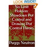 No Limit Holdem: Showdown Pot Control and Drawing Pot Control Theory