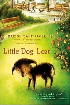 Dog, Lost (9781442434240): Marion Dane Bauer, Jennifer A. Bell: Books