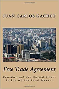 Free Trade Agreement: Ecuador And The United States In The Agricultural Market
