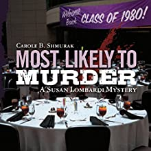 Most Likely to Murder: A Susan Lombardi Mystery (       UNABRIDGED) by Carole B. Shmurak Narrated by Barbara Benjamin-Creel