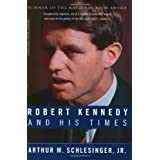 Robert Kennedy and His Timesby Arthur Meier