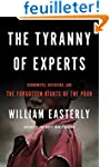 The Tyranny of Experts: Economists, D...