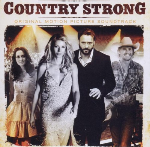Faith Hill - Country Strong (Original Motion Picture Soundtrack) - Zortam Music