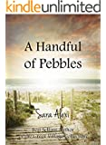 A Handful of Pebbles (The Greek Village Collection Book 7) (English Edition)