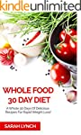 Whole Foods Diet: The Revolutionary D...