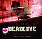 Simon Kernick Deadline (unabridged audio book)