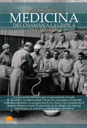 Breve historia de la medicina (Spanish Edition)