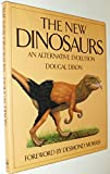 img - for The New Dinosaurs: An Alternative Evolution book / textbook / text book