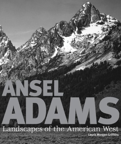 Ansel Adams: Landscapes of the American West