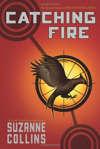 Catching Fire (The Hunger Games #2) by Suzanne Collins