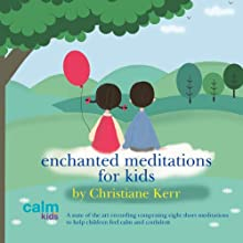 Enchanted Meditations for Kids Speech by Christiane Kerr