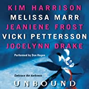 Unbound | [Kim Harrison, Melissa Marr, Jeaniene Frost, Vicki Pettersson, Jocelynn Drake]