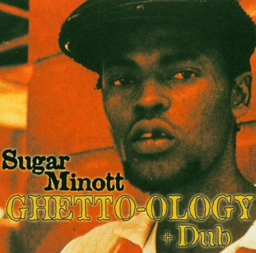 Sugar Minott - Ghetto-ology + Dub - Zortam Music
