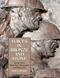 img - for Voices in Bronze and Stone: Kansas City's World War I Monuments and Memorials book / textbook / text book