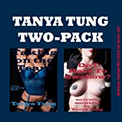Tanya Two Pack: Two Gangbang Erotica Stories | [Tanya Tung]