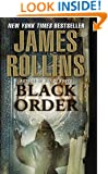 Black Order: A Sigma Force Novel (Sigma Force Novels Book 3)