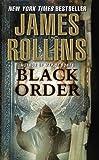 Black Order (Sigma Force, Book 3)