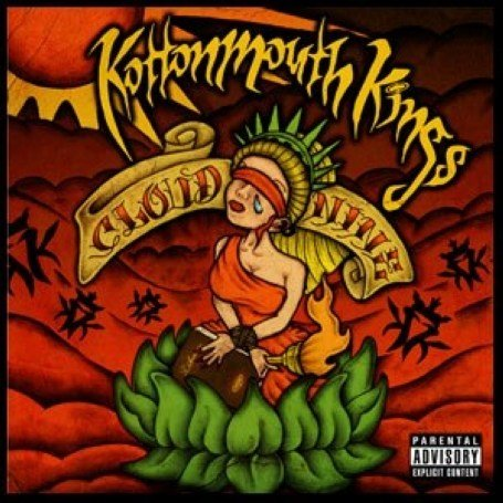 Kottonmouth Kings - Cloud Nine Disc 1 - Zortam Music