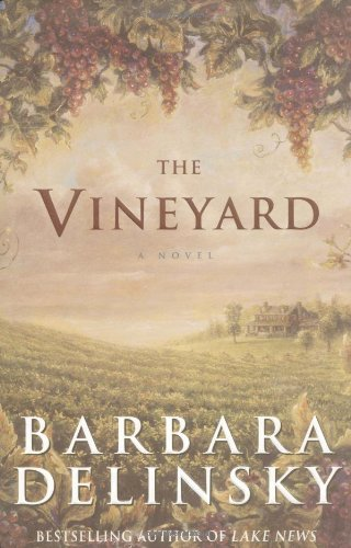 The Vineyard: A Novel, Delinsky, Barbara