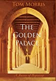 The Golden Palace: A Journey of Beginnings (Walid and the Mysteries of Phi)