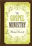 The Gospel Ministry (1567690610) by Foxcroft, Thomas