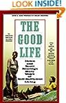 The Good Life: Helen and Scott Nearin...