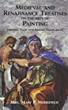 img - for Medieval and Renaissance Treatises on the Arts of Painting: Original Texts with English Translations (Dover Fine Art, History of Art) by Merrifield, Mrs. Mary P. (2010) Paperback book / textbook / text book
