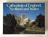 Cathedrals of England, Scotland, and Wales (0060164360) by Johnson, Paul