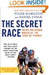 The Secret Race: Inside the Hidden Wo...