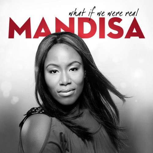 What If We Were Real (Good Morning Song Mandisa compare prices)