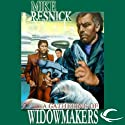 A Gathering of Widowmakers (       UNABRIDGED) by Mike Resnick Narrated by Stefan Rudnicki