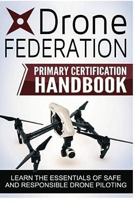 Drone Federation - Primary Certification Handbook