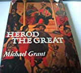 Herod the Great (0070240736) by Grant, Michael