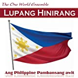 Lupang Hinirang (Chosen Land) (Ang Philippine Pambansang awit - Ang Pilipinas)