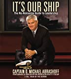 img - for It's Our Ship: The No-Nonsense Guide to Leadership book / textbook / text book