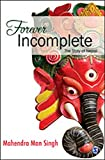 Forever Incomplete: The Story of Nepal