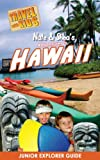 Nate & Sheas Adventures in Hawaii (Nate & Sheas Adventures by Travel With Kids)