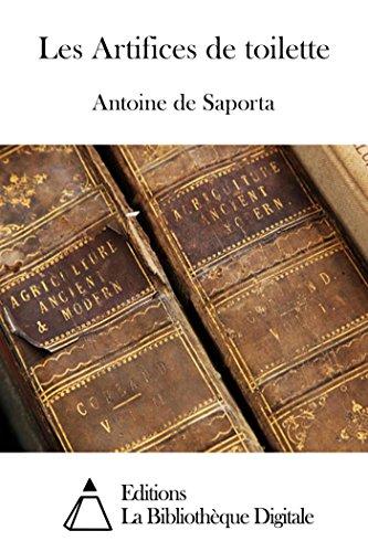 Les Artifices de toilette (French Edition) PDF