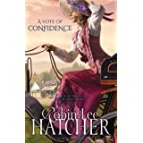 A Vote of Confidence (The Sisters of Bethlehem Springs) (Sisters of Bethlehem Springs, The)