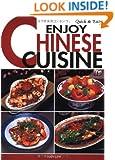 Quick & Easy Enjoy Chinese Cuisine (Quick & Easy Cookbooks Series)