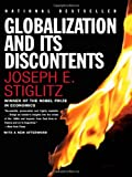 Globalization and It's Discontents (0393324397) by Stiglitz, Joseph E.