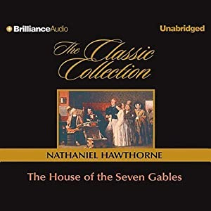 The House of the Seven Gables | [Nathaniel Hawthorne]