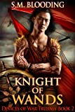 Knight of Wands (A Steampunk Fantasy Adventure Novel) (Devices of War)
