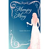 Marrying Missy ~ Sarah Elle Emm