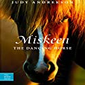 Miskeen - The Dancing Horse: True Horse Stories