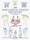 img - for 200 Neoclassical Designs and Motifs (Dover Pictorial Archives) book / textbook / text book