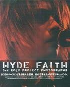 HYDE��FAITH��~3rd SOLO PROJECT PHOTOGRPHS~()