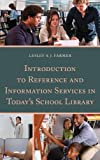 Lesley Farmer Introduction to Reference and Information Services in Today's School Library