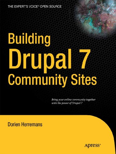 Building Drupal 7 Community Sites book