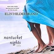 Nantucket Nights: A Novel | [Elin Hilderbrand]